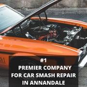 #1 Premier Company for Car Smash Repair in Annandale
