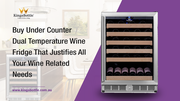 Dual temperature wine fridge at KingsBottle