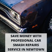 Save Money With Profesional Car Smash Repairs Service in Newtown